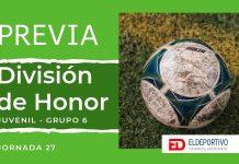 Previa División de Honor Juvenil, Jornada 27.