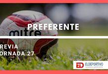 Jornada 27 – Previa de La Preferente.