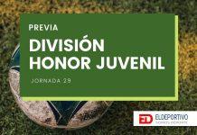 Previa de División de Honor Juvenil, Jornada 29.