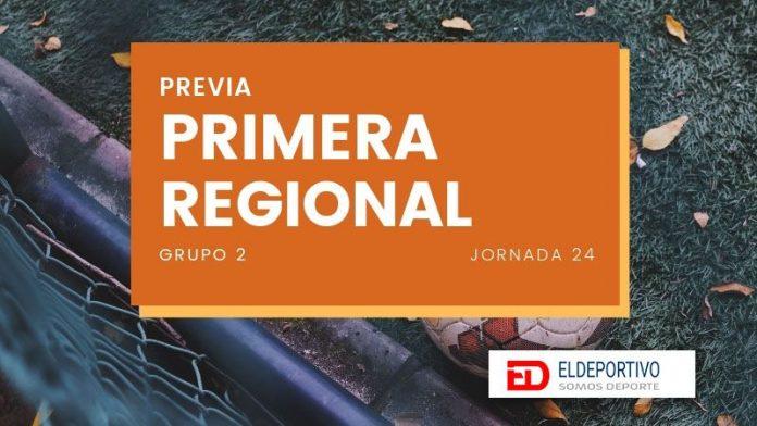 Previa de la Primera Regional Grupo 2, Jornada 24.