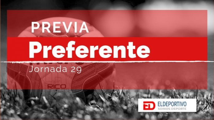 Previa de La Preferente - Jornada 29.