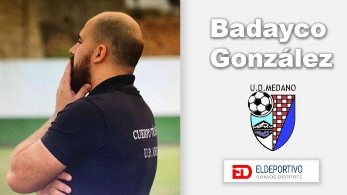 Badayco González entrenará al Médano en Segunda Regional.