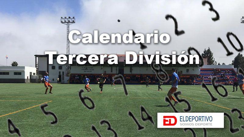 Calendario Tercera Division.Sorteado El Calendario De La Tercera Division 2019 20 Eldeportivo Es
