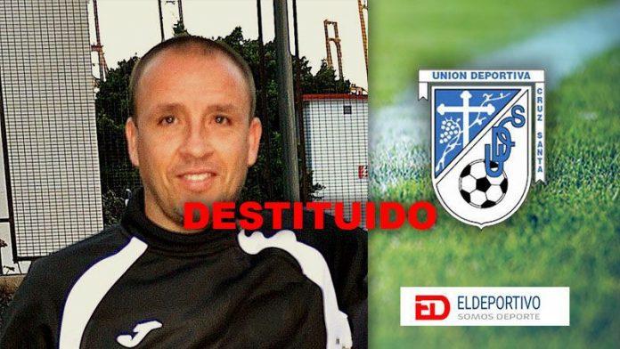 La UD Cruz Santa destituye a su entrenador.