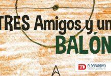 """""""Tres Amigos y un Balón"""". Los sueños de quiénes comienzan a jugar al fútbol."""